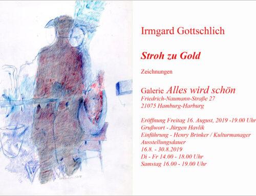 Stroh zu GoldZeichnungen von Irmgard Gottschlich